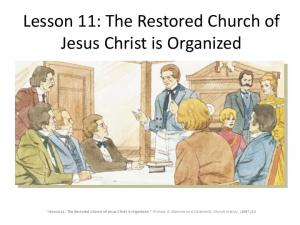 Lesson 11: The Restored Church of Jesus Christ is Organized