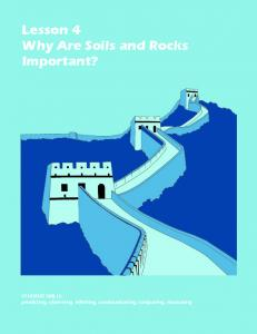 Lesson 4 Why Are Soils and Rocks Important?