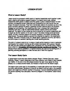 LESSON STUDY. What is Lesson Study? The Lesson Study Cycle