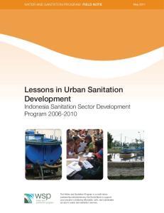 Lessons in Urban Sanitation Development Indonesia Sanitation Sector Development Program