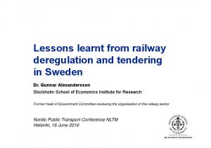 Lessons learnt from railway deregulation and tendering in Sweden
