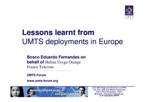 Lessons learnt from UMTS deployments in Europe