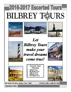 Let Bilbrey Tours make your travel dreams come true!