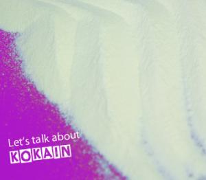 Let s talk about. Kokain