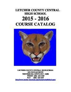 LETCHER COUNTY CENTRAL HIGH SCHOOL COURSE CATALOG