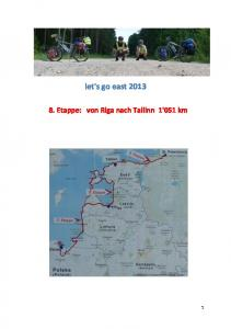let's go east Etappe: von Riga nach Tallinn 1'051 km