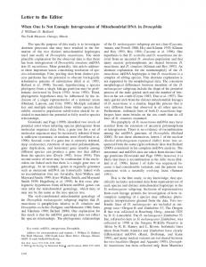 Letter to the Editor. When One Is Not Enough: Introgression of Mitochondrial DNA in Drosophila J. William O. Ballard