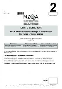 Level 2 Music, Demonstrate knowledge of conventions in a range of music scores p.m. Wednesday 30 November 2016 Credits: Four