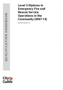 Level 3 Diploma in Emergency Fire and Rescue Service Operations in the Community ( ) April 2012 Version 1.0