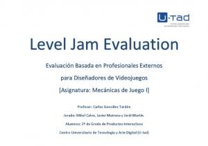 Level Jam Evaluation