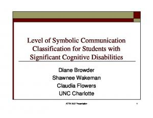 Level of Symbolic Communication Classification for Students with Significant Cognitive Disabilities