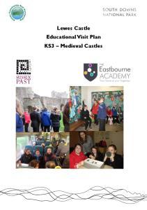 Lewes Castle Educational Visit Plan KS3 Medieval Castles