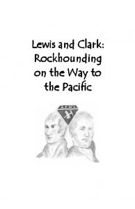 Lewis and Clark: Rockhounding on the Way to the Pacific