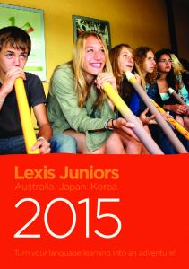 Lexis Juniors. Australia. Japan. Korea. Turn your language learning into an adventure!