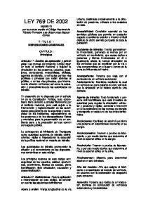 LEY 769 DE 2002 (agosto 6) por la cual se expide el Código Nacional de Tránsito Terrestre y se dictan otras disposiciones