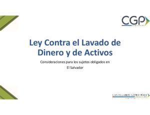 Ley Contra el Lavado de Dinero y de Activos. Consideraciones para los sujetos obligados en El Salvador