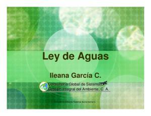 Ley de Aguas Ileana García C