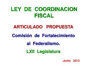 LEY DE COORDINACION FISCAL ARTICULADO PROPUESTA