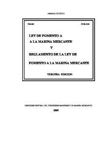 LEY DE FOMENTO A A LA MARINA MERCANTE Y REGLAMENTO DE LA LEY DE FOMENTO A LA MARINA MERCANTE