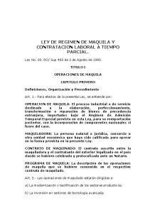 LEY DE REGIMEN DE MAQUILA Y CONTRATACION LABORAL A TIEMPO PARCIAL