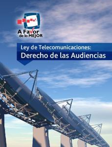Ley de Telecomunicaciones: Derecho de las Audiencias