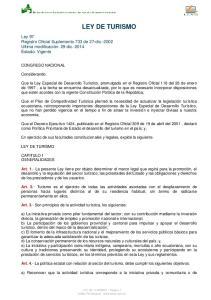 LEY DE TURISMO. En ejercicio de sus facultades constitucionales y legales, expide la siguiente