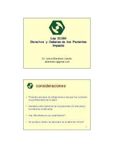 Ley Derechos y Deberes de los Pacientes Impacto. Dr. Carlos Altamirano Cabello consideraciones