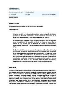 LEY FORESTAL. DECRETO No. 852 LA ASAMBLEA LEGISLATIVA DE LA REPUBLICA DE EL SALVADOR, CONSIDERANDO: