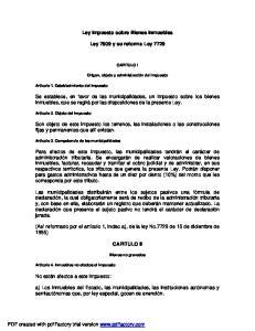 Ley Impuesto sobre Bienes Inmuebles. Ley 7509 y su reforma Ley 7729