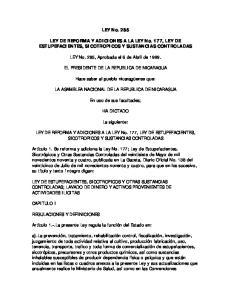 LEY No LEY DE REFORMA Y ADICIONES A LA LEY No. 177, LEY DE ESTUPEFACIENTES, SICOTROPICOS Y SUSTANCIAS CONTROLADAS
