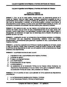 Ley para la Igualdad entre Mujeres y Hombres del Estado de Tabasco. Ley para la Igualdad entre Mujeres y Hombres del Estado de Tabasco