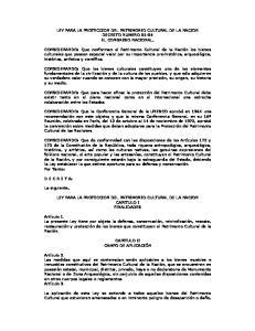 LEY PARA LA PROTECCION DEL PATRIMONIO CULTURAL DE LA NACION DECRETO NUMERO EL CONGRESO NACIONAL,