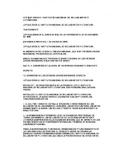 LEY QUE CREA EL INSTITUTO NACIONAL DE BELLAS ARTES Y LITERATURA LEY QUE CREA EL INSTITUTO NACIONAL DE BELLAS ARTES Y LITERATURA