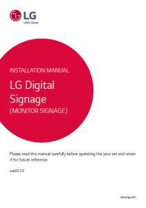 LG Digital Signage (MONITOR SIGNAGE) INSTALLATION MANUAL