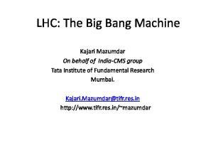 LHC: The Big Bang Machine