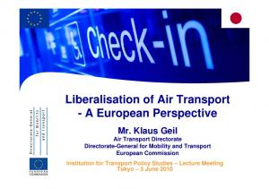 Liberalisation of Air Transport - A European Perspective