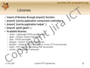 Libraries Joomla! API Programming 20