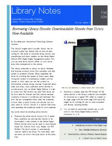 Library Notes. Fall Borrowing Library Ebooks: Downloadable Ebooks from Ebrary Now Available. In this issue:
