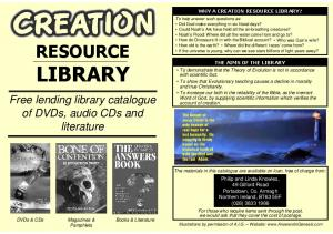LIBRARY RESOURCE. Free lending library catalogue of DVDs, audio CDs and literature WHY A CREATION RESOURCE LIBRARY? THE AIMS OF THE LIBRARY