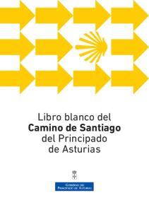 Libro blanco del Camino de Santiago del Principado de Asturias