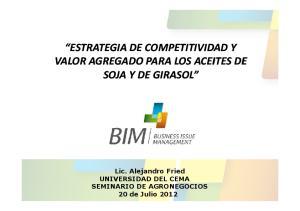 Lic. Alejandro Fried UNIVERSIDAD DEL CEMA SEMINARIO DE AGRONEGOCIOS 20 de Julio 2012