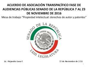 Lic. Alejandro Luna F. 15 de Noviembre de