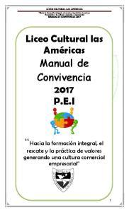 Liceo Cultural las las Américas Manual de. Manual de Convivencia Convivencia 2016 P.E.I