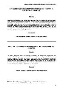 LIDERAZGO EFECTIVO EN LAS ORGANIZACIONES: UNA CUESTIÓN DE EDUCACIÓN DEL CARÁCTER 1