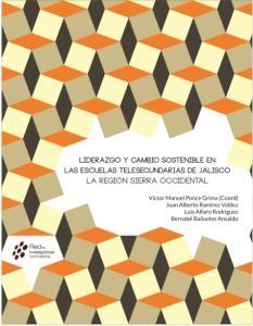 Liderazgo y cambio sostenible en las escuelas telesecundarias de Jalisco