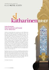 Liebe Gemeinde, liebe Freundinnen und Freunde von St. Katharinen!
