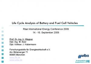 Life Cycle Analysis of Battery and Fuel Cell Vehicles