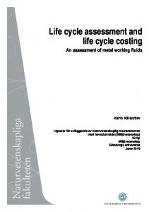 Life cycle assessment and life cycle costing