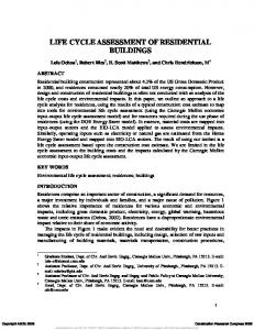 LIFE CYCLE ASSESSMENT OF RESIDENTIAL BUILDINGS