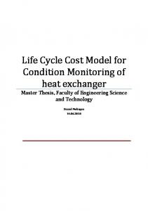 Life Cycle Cost Model for Condition Monitoring of heat exchanger. Master Thesis, Faculty of Engineering Science and Technology
